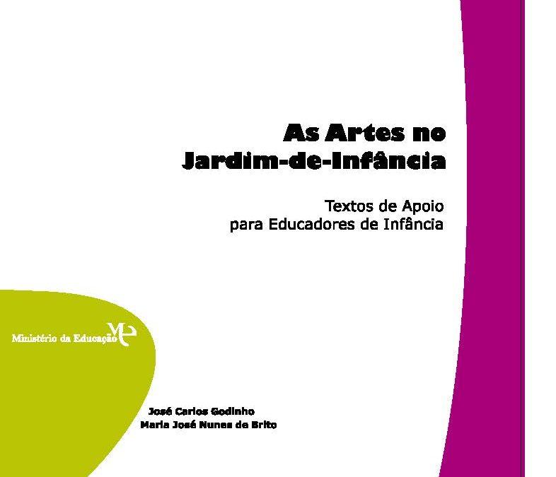 As Artes no Jardim de Infância – José Carlos Godinho e Maria José Nunes de Brito (2010)