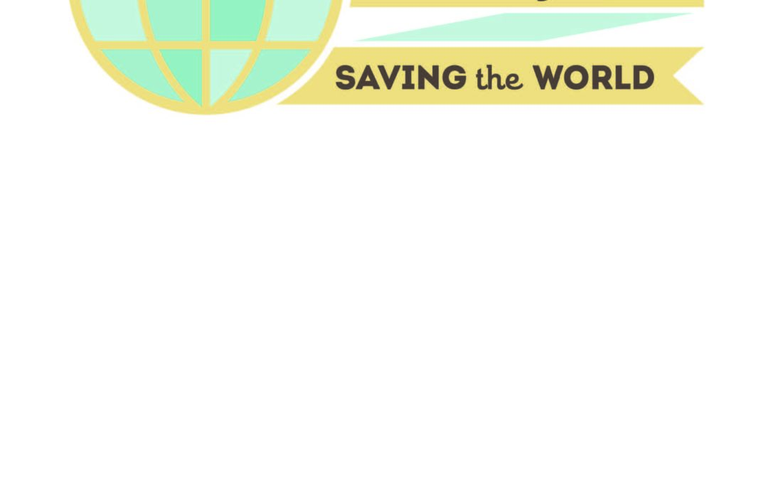 The Lazy Person's – Guide to Saving the World