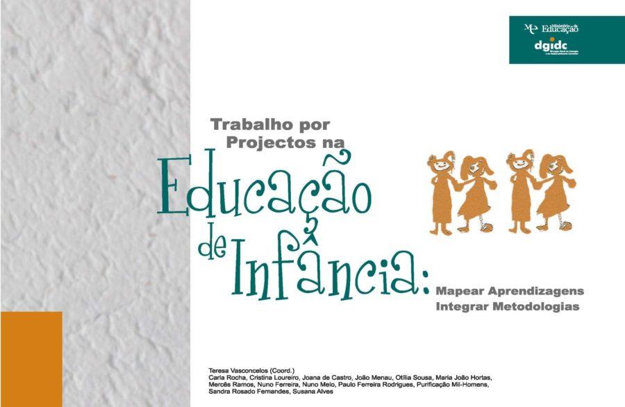 Trabalho por Projetos na Educação de Infância (2011)