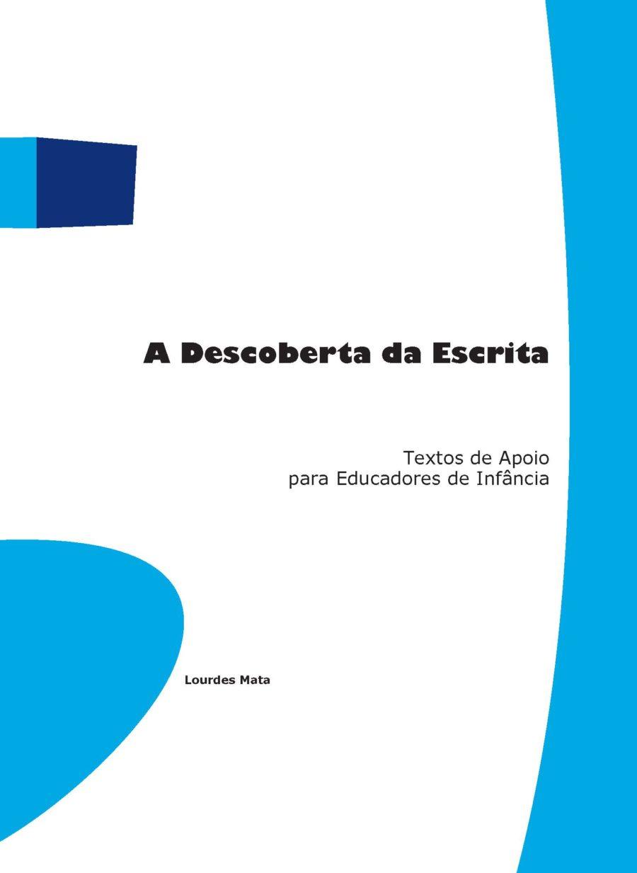 A Descoberta da Escrita - Lourdes Mata (2008)