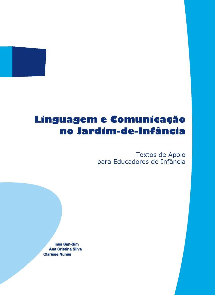 Linguagem e Comunicação no Jardim de Infância - Inês Sim-Sim, Ana Cristina Silva e Clarisse Nunes (2008)