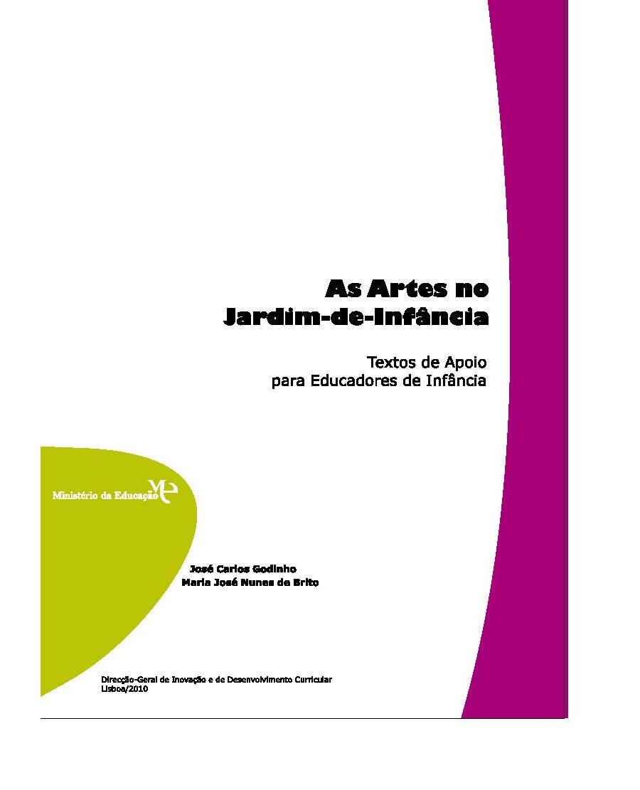 As Artes no Jardim de Infância - José Carlos Godinho e Maria José Nunes de Brito (2010)