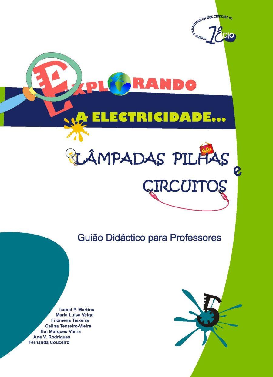 Lâmpadas, Pilhas e Circuitos (2008)