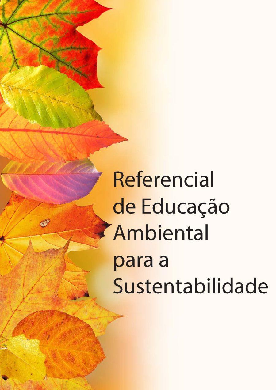Referencial de Educação Ambiental para a Sustentabilidade (2018)