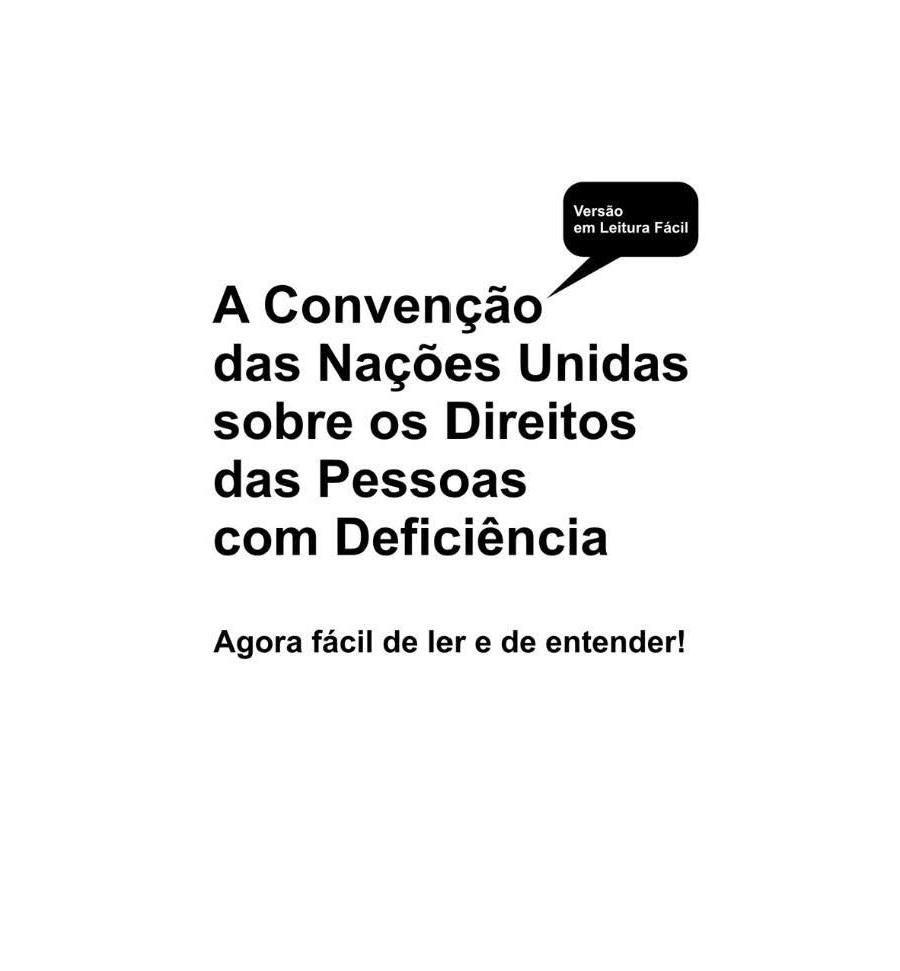 A Convenção das Nações Unidas sobre os Direitos da Pessoas com Deficiência (2010)